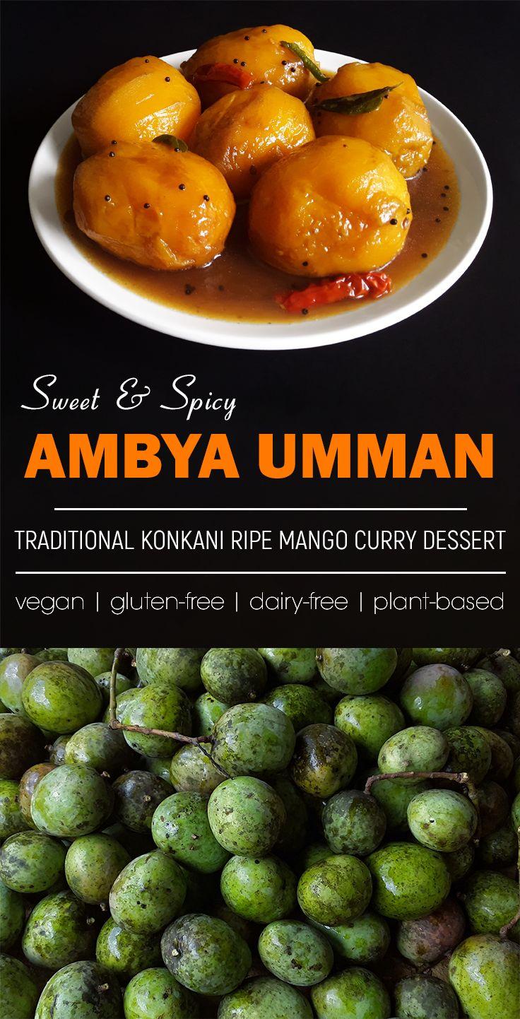 Ambya Umman / Ambya Humman - Konkani ripe mango curry dessert recipe.